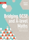 Image for Bridging GCSE and A-level maths student book