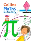 Image for Collins primary maths dictionary  : illustrated learning support for age 7+