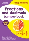 Image for Fractions and decimals bumper book: Ages 7-9