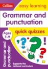 Image for Grammar & punctuation quick quizzes: Ages 7-9