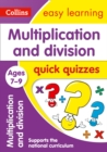 Image for Multiplication & division quick quizzes: Ages 7-9