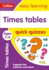 Image for Times tables quick quizzes: Ages 7-9