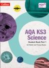 Image for AQA KS3 sciencePart 1: Student book