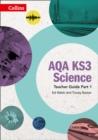 Image for AQA KS3 sciencePart 1: Teacher guide