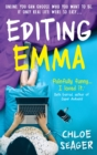 Image for Editing Emma  : the secret blog of a nearly proper person