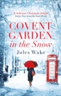 Image for Covent Garden in the snow