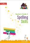 Image for Spelling skillsTeacher's guide 4