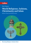 Image for World religions  : Judaism, Christianity and Islam