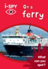 Image for i-SPY on a ferry  : what can you spot?