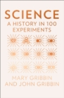 Image for Science  : a history in 100 experiments