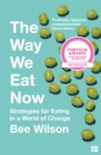 Image for The way we eat now