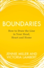 Image for Boundaries  : how to draw the line in your head, heart and home
