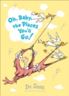 Image for Oh, baby, the places you'll go!