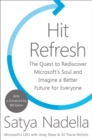 Image for Hit refresh  : the quest to rediscover Microsoft's soul and imagine a better future for everyone