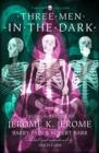 Image for Three men in the dark  : tales of terror