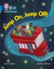 Image for Jump on, jump off!