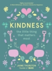Image for Kindness  : the little thing that matters most