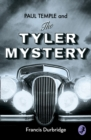 Image for Paul Temple and the Tyler mystery