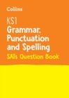 Image for KS1 grammar, punctuation and spelling SATs question book