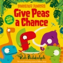 Image for Give peas a chance : 2