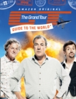 Image for The Grand Tour guide to the world