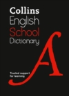 Image for Collins school dictionary  : trusted support for learning