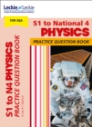 Image for S1 to National 4 physics: Practice question book