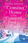 Image for Coming home to the Comfort Food Cafâe