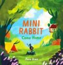 Image for Mini Rabbit come home