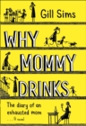 Image for WHY MOMMY DRINKS US ONLY TPB