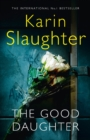 Image for The Good Daughter : The Best Thriller You Will Read in 2017