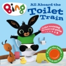 Image for All aboard the toilet train!  : a noisy bing book