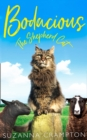 Image for Bodacious: the shepherd cat