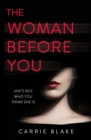 Image for The woman before you