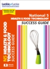 Image for National 5 health and food technology success guide