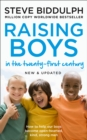 Image for Raising boys in the twenty-first century  : how to help our boys become open-hearted, kind, strong men
