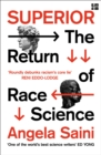 Image for Superior: the return of race science