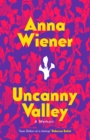 Image for Uncanny valley  : a memoir