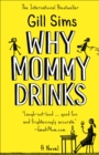 Image for WHY MOMMY DRINKS PB