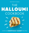 Image for The Halloumi Cookbook