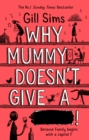 Image for Why mummy doesn't give a ****!