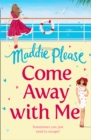 Image for Come away with me