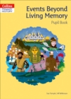 Image for Events beyond living memory: Pupil book