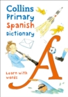 Image for Collins primary Spanish dictionary  : learn with words
