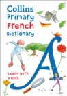 Image for Collins primary French dictionary  : learn with words