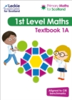 Image for Primary maths for ScotlandTextbook 1A for the curriculum for excellence