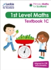 Image for Primary maths for ScotlandTextbook 1C for the curriculum for excellence