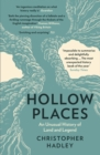 Image for Hollow places: an unusual history of land and legend