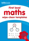 Image for First Level Wipe-Clean Maths Templates for CfE Primary Maths : Save Time and Money with Primary Maths Templates