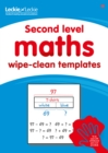 Image for Second Level Wipe-Clean Maths Templates for CfE Primary Maths : Save Time and Money with Primary Maths Templates